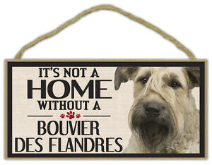 Wood Sign: It's Not A Home Without A BOUVIER DES FLANDRES   Dogs, Gifts