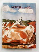 North of the 26th Writings Paintings Drawings Photos Kimberley Pilbara HCDJ