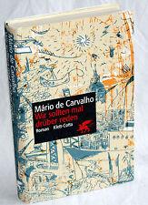 MÁRIO DE CARVALHO - Wir sollten mal darüber reden