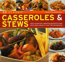 20 Classic Casseroles and Stews: Tasty Recipes for Comforting and Hearty Main...