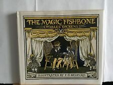 The Magic Fishbone by Charles Dickens, hb book in jacket, illustrated Bedford
