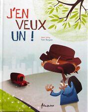 J'en Veux Un ! Jean Leroy - Yann Borgazzi - Histoires drôles et émouvantes -