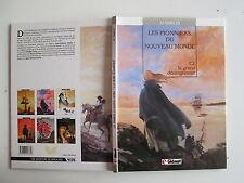 PIONNIERS DU NOUVEAU MONDE T2 1990 BE/TBE LE GRAND DERANGEMENT J. F. CHARLES