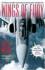 Wings of Fury: From Vietnam to the Gulf War-The Astonishing True Stories of Amer