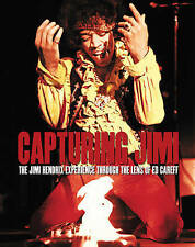 Burning Desire: The Jimi Hendrix Experience through the Lens of Ed Caraeff by Ed