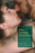 LOVING DOMINANT, THE: New and Improved, Very Good Condition Book, Warren, John &