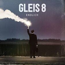 GLEIS 8 - ENDLICH  CD NEU