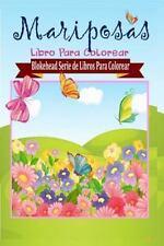 Mariposas Libro para Colorear by El Blokehead (2015, Paperback)