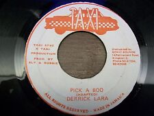 "Derrick Lara-Pick A Boo-7""-45-Reggae-Taxi Records-Made in Jamaica"