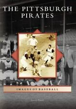 Images of Baseball: The Pittsburgh Pirates by David Finoli (2006, Paperback)