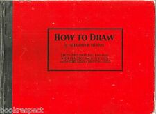 How to Draw by Alexander Murray 1932 Hc ORIGINAL VINTAGE THIRTIES ILLUSTRATIONS