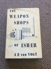 The Weapon Shops of Isher by  A.E. van Vogt 3rd printing, 1952