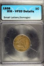 1858 - ICG VF20 DETAILS (SMALL LETTERS,DAMAGED) Flying Eagle Cent!!  #B17227