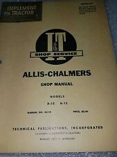 New listing I&T Shop Manual for Allis-Chalmers Models D-10 D-12 nice 20 page manual