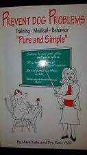 Prevent Dog Problems by Mark Katz and Dru Katz (2000, Paperback)