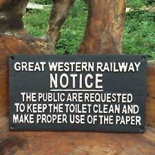 Great Western Railway Sign 29cm NOTICE Keep Toilet Clean'  Cast Iron GWR Train