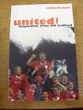 1999 Manchester United: United Despatches From Old Trafford - Paperback Book 223