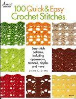 100 Quick & Easy Crochet Stitches   Annie's 871379 (Orig Price $14.95) NEW!