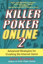 KILLER POKER ONLINE 2: Advanced Strategies for Crushing the Internet Game: v..