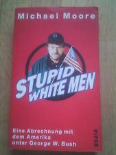 Michael Moore : Stupid White Men * USA * George W. Bush * Satire