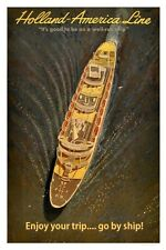 Holland America Line Go by Ship Poster 8 x 12