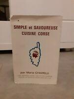 Maria Chiarelli - Semplice E Gustoso Cucina Corse - 1986