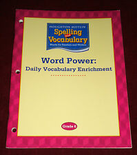 Spelling and Vocabulary, Grade 6 Word Power Daily Vocabulary Enrichment by...
