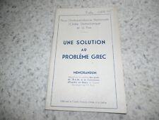 1947.Une solution au problème grec.memorandum.Partis de l'EAM