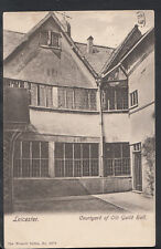 Leicestershire Postcard - Leicester - Courtyard of Old Guild Hall  C1323