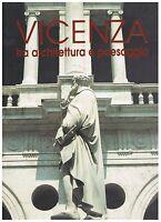 Vicenza tra architettura e paesaggio - Tommaso Cevese - Ghedina & Tassoni 1994