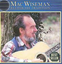 Bluegrass Tradition - Wiseman, Mac (CD) NEW SEALED 7632