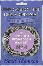 Case of the Dead Diplomat : An Inspector Richardson Mystery: By Thomson, Basi...