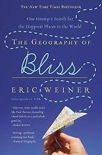 The Geography of Bliss  by Eric Weiner (Audio CD's 2008)