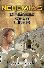 Nehemias Dinamica de Un Lider (Paperback or Softback)