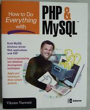 PHP &  MySQL: How to Do Everything With PHP&MySQL by Vikram Vaswani