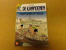 STRIP / F.C. DE KAMPIOENEN 31: KAMPIOENEN OP WIELEN | 1ste druk