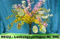 """: REGU - Laubsägevorlagen N.046 """" Frühlingszauber - Wir basteln für´s Ostern """"y"""