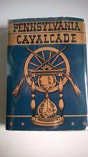 Pennsylvania Cavalcade, WPA, American Guide Series 1942 1st Edition Dust Jacket