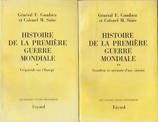 HISTOIRE de La Première Guerre Mondiale / Gén.F.Gambiez & Col.M.Suire. EO 2Tomes