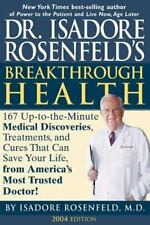 Dr. Isadore Rosenfeld's Breakthrough Health 2004 : 157 Up-to-the Minute Medical