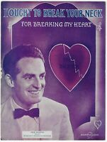 FRED WARING Scarce Sheet Music I OUGHT TO BREAK YOUR NECK Phil Baxter