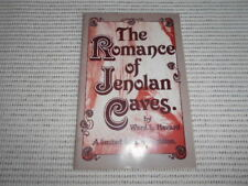 The Romance of the Jenolan Caves by Ward Havard. Limited Facsimile Edition