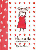 Henrietta: (theres no one better), Murray, Martine, Used; Good Book