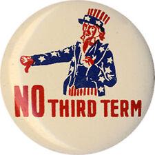 1940 Anti Roosevelt NO THIRD TERM Uncle Sam Button (1723)