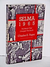 Selma 1965. The March That Changed the South by Charles E. Fager  Black History