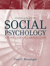 Experiences in Social Psychology: Active Learning Adventures, Gary G. Brannigan,