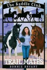 Trail Mates (Saddle Club(R))