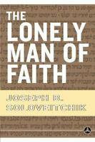 The Lonely Man of Faith: By Soloveitchik, Joseph B.