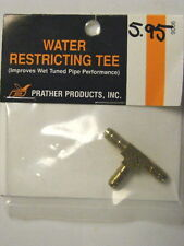 PRATHER PRODUCTS #9006 WATER RESTRICTING Tee-IMPROVES WET TUNED PIPE PERFORMANCE