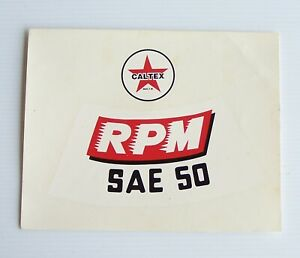 GENUINE VINTAGE CALTEX MOTOR OIL RPM SAE50 LOGO TRANSFER ADVERTISING PROMO DECAL